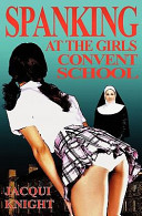 Spanking at the Girl s Convent School