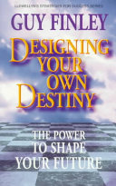 Designing Your Own Destiny
