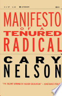 Manifesto of a Tenured Radical