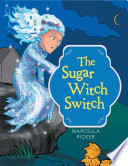 The Sugar Witch Switch
