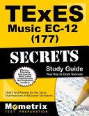 TExES  177  Music EC 12 Exam Secrets Study Guide