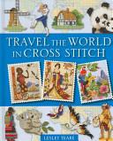 Travel the World in Cross Stitch