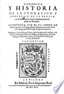 Coronica y historia de la fundacion y progresso de la provincia de Castilla de la Orden del bienaventurado padre San Francisco