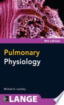 Pulmonary Physiology  Eighth Edition