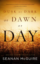 Dusk Or Dark Or Dawn Or Day : died, she blamed herself for that, too....