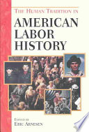 The Human Tradition in American Labor History