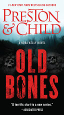 Old Bones : true story of the ill-fated...