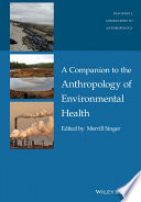 A Companion To The Anthropology Of Environmental Health book