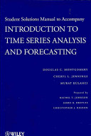 Introduction to Time Series Analysis and Forecasting, Solutions Manual