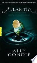 Atlantia : fascinant. par l'auteur de la...