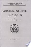 illustration du livre La Psychologie De L'activite Chez Saint Albert Le Grand
