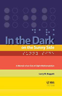 In the Dark on the Sunny Side Five Year Old Boy Was Forever Blinded Following An Accident