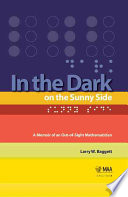 In the Dark on the Sunny Side Five Year Old Boy Was Forever Blinded Following