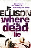 Where All The Dead Lie  Mills   Boon M B   A Taylor Jackson novel  Book 7