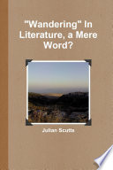 Wandering  In Literature  a Mere Word