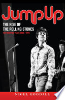 Jump Up   The Rise of the Rolling Stones