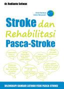 Stroke dan Rehabilitasi Pasca Stroke