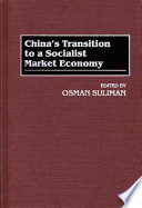 China's Transition to a Socialist Market Economy