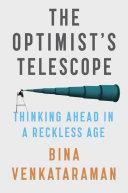 The Optimist's Telescope