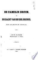 De Familie Bruin Of De Kracht Van Een Edel Beginsel