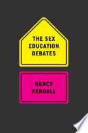 The Sex Education Debates