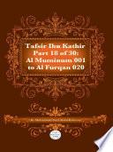 Tafsir Ibn Kathir Juz' 18 (Part 18): Al-Muminum 1 To Al-Furqan 20