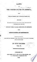Laws Of The United States Of America From The 4th Of March 1789 To The 4th Of March 1815