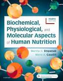 Biochemical  Physiological  and Molecular Aspects of Human Nutrition