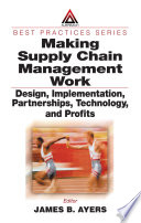 Making Supply Chain Management Work book