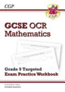 New GCSE Maths OCR Grade 9 Targeted Exam Practice Workbook  Includes Answers