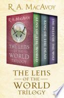 The Lens of the World Trilogy