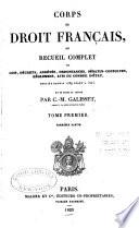 Corps Du Droit Fran Ais Ou Recueil Complet Des Lois D Crets Arr T S Ordonnances S Natus Consultes R Glemens Avis Du Conseil D Tat