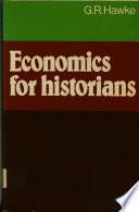 Intro To Economics For Historians