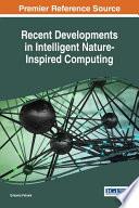 Recent Developments in Intelligent Nature Inspired Computing