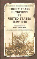 Thirty Years Of Lynching In The United States 1889 1918 book