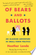 Of Bears and Ballots Book PDF