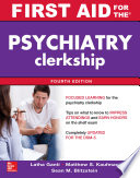 First Aid for the Psychiatry Clerkship  Fourth Edition  EBOOK