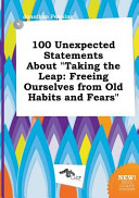 100 Unexpected Statements About Taking The Leap