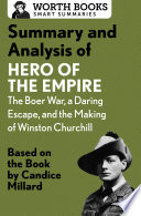 Summary and Analysis of Hero of the Empire  The Boer War  a Daring Escape  and the Making of Winston Churchill