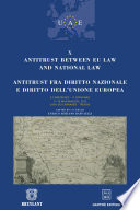 Antitrust between EU law and national law   Antitrust fra diritto nazionale e diritto dell Unione Europea