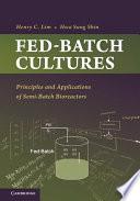 Fed Batch Cultures