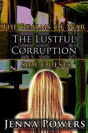The Lustful Corruption (Dark Fantasy Gangbang Erotica)