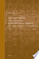 The Status Of Women Under Islamic Law And Modern Islamic Legislation book