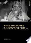 Hans Sedlmayrs Kunstgeschichte