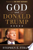 God and Donald Trump Trump Is What He Really Believes