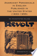Anarchist Periodicals in English Published in the United States  1833 1955