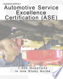 ASE A1 A8 Sample Questions 1 000 Automotive Service Excellence Questions book  ase certified
