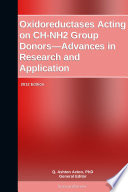 Oxidoreductases Acting on CH NH2 Group Donors   Advances in Research and Application  2012 Edition