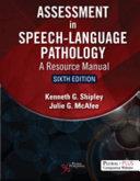 Assessment in speech-language pathology : a resource manual /