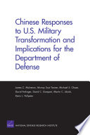 Chinese Responses to U S  Military Transformation and Implications for the Department of Defense
